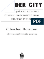Charles Bowden, Julián Cardona - Murder City_ Ciudad Juárez and the Global Economy's New Killing Fields   (2010, Nation Books).pdf