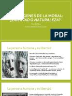 Los Origenes de La Moral Naturaleza o Libertad 2017