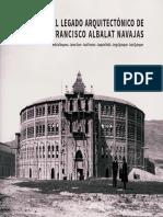 El LEGADO ARQUITECTÓNICO de Francisco Albalat Navajas