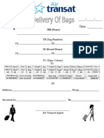 Delivery of Bags