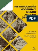 Moreno Leoni Moreno Historiografía moderna y mundo antiguo 1850 1970.pdf
