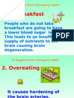 10 Biggest Brain Damaging Habits