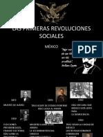 Primeras Revoluciones Sociales en México