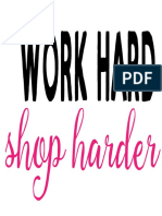 Work Hard Shop Harder Mi Lissa Martini Designs