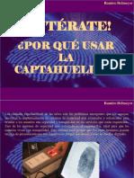 Ramiro Helmeyer - ¡Entérate! ¿Por Qué Usar La Captahuellas?