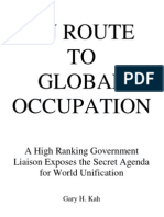 En Route to Global Occupation - A High Ranking Government Liaison Exposes the Secret Agenda for World Unification (1992)