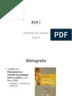 Unicarioca - PCP I Previsão de Vendas Aula 3