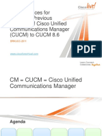 BRKUCC-2011 Best Practices for Migrating Previous Versions of Cisco Unified Communications Manager (CUCM) to CUCM 8.6