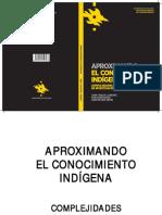 Aproximando El Conocimiento Indigena