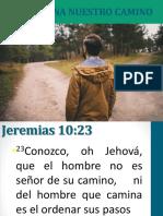 Dios Ordena Nuestro Camino Miercoles 11 Abril