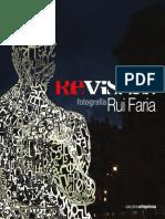 Catálogo da 14.ª Exposição da Galeria d'Arte Ortopóvoa - REvisões - Fotografia de Rui Faria