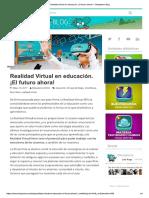 Realidad Virtual en Educación. ¡El Futuro Ahora! – Elesapiens' Blog