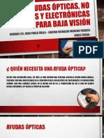 Ayudas Ópticas, No Ópticas y Electrónicas Para personas con baja visión