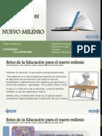 Resumen - Retos de La Educación Para El Nuevo Milenio