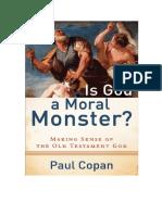 Paul Copan-¿Es Dios Un Monstruo Moral