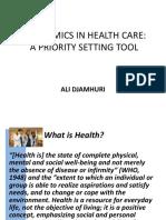 Priority Setting - Economics in Health Care