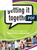 Getting It Together Road Safety Education