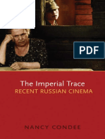 The Imperial Trace, Recent Russian Cinema (Nancy Condee, 2009).pdf
