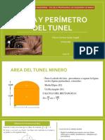 Área y Perímetro Del TUNEL