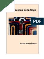 Alcalde, M. Las Huellas de La Cruz