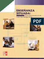 Díaz Barriga, F. Ensenanza situada. Vinculo entre la escuela y la vida.pdf