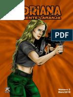 Adriana, A Agente Laranja Especial 2