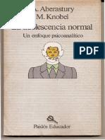 1. La Adolescencia Normal. Aberastury y Knobel (Capítulo N3 Adolescencia y Psicopatía) Pp. 110 -126