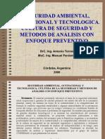 SEGURIDAD AMBIENTAL, OCUPACIONAL Y TECNOLOGICA. CULTURA DE SEGURIDAD Y METODOS DE ANÁLISIS CON ENFOQUE PREVENTIVO
