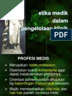 Etika Medik Dalam Pengelolaan Klinik - Seminar WPD 26-11-12