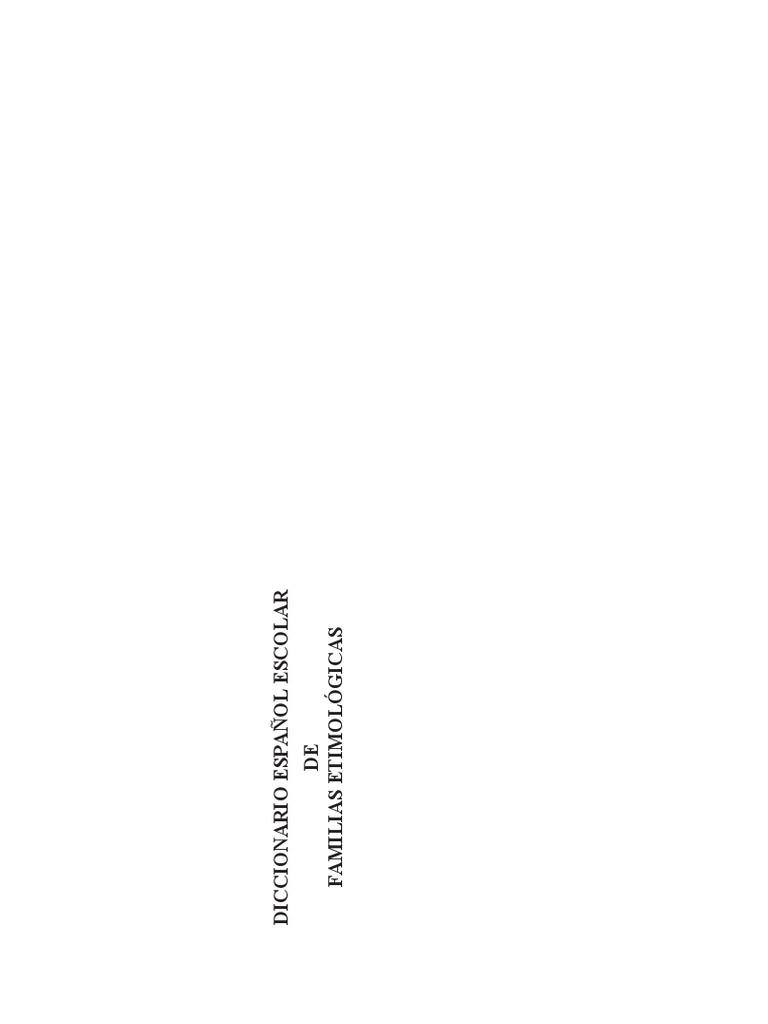 Varios - Diccionario Español Escolar de Familias Etimologicas 21552ee6452