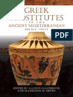 (Wisconsin Studies in Classics) Allison Glazebrook, Madeleine M. Henry-Greek Prostitutes in the Ancient Mediterranean, 800 BCE-200 CE (Wisconsin Studies in Classics)  -University of Wisconsin Press (2.pdf