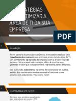 14906304815+ESTRATEGIAS+PARA+OTMIZAR+A+AREA+DE+TI+DA+SUA+EMPRESA