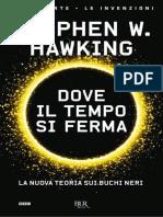 Stephen W. Hawking - Dove Il Tempo Si Ferma