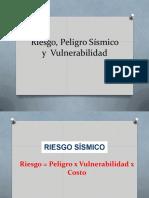 1.7 Riesgo, Peligro Sismico y Vulnerabilidad