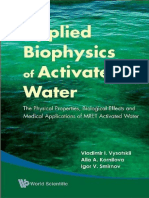 Vladimir I. Vysotskii, Alla A. Kornilova, Igor V. Smirnov-Applied Biophysics of Activated Water_ The Physical Properties, Biological Effects and Medical Applications of MRET Activated Water-World Scie.pdf