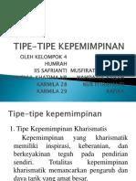Klmpk 4 Tipe-tipe Kepemimpinan