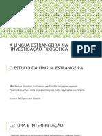 A Investigação Filosófica e a Língua Estrangeira
