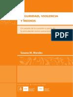 Seguridad, violencia y medios. Un estado de la cuestión a partir de la articulación entre comunicación y ciudadanía