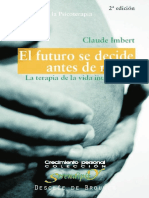 El-Futuro-Se-Decide-Antes-de-Nacer-La-Terapia-de-La-Vida-Intrauterina-Un-Metodo-Que-Revoluciona-La-Psicoterapia-2a-Ed.pdf