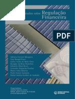 Estudos Sobre Regulação Financeira Banco Central Do Brasil 2017
