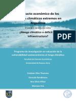 Thomasz Rondinone Vilker Eriz El Impacto Economico de Los Eventos Climaticos Extremos en Argentina 2017