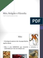 Aula 02 Mito, Religião e Filosofia
