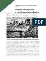 DIREITOS HUMANOS VIOLADOS NA USP - Universidade Fazia Triagem Ideológica de Estudantes e Professores Na Ditadura
