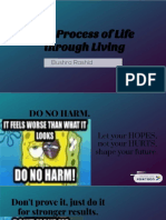 the process of life through living