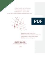 Gestión de los recursos humanos en la administración pública local. Aspectos estratégicos e innovación. El caso de la municipalidad de Rosario 2009-2014.