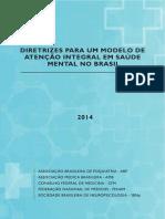 Diretrizes para um modelo de saúde mental no Brasil