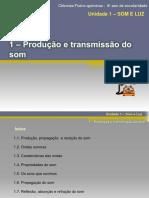 1-e28093-produc3a7c3a3o-e-transmissc3a3o-do-som.pptx
