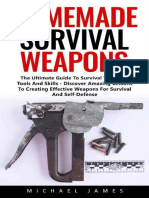 Homemade Survival Weapons the Ultimate Guide to Su