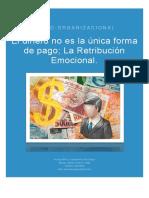 El dinero no es la única opción; La Retribución Emocional, una excelente propuesta para las Empresas en México.