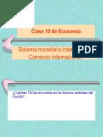 clase 10 sistema monetario y comercio internacional.ppt